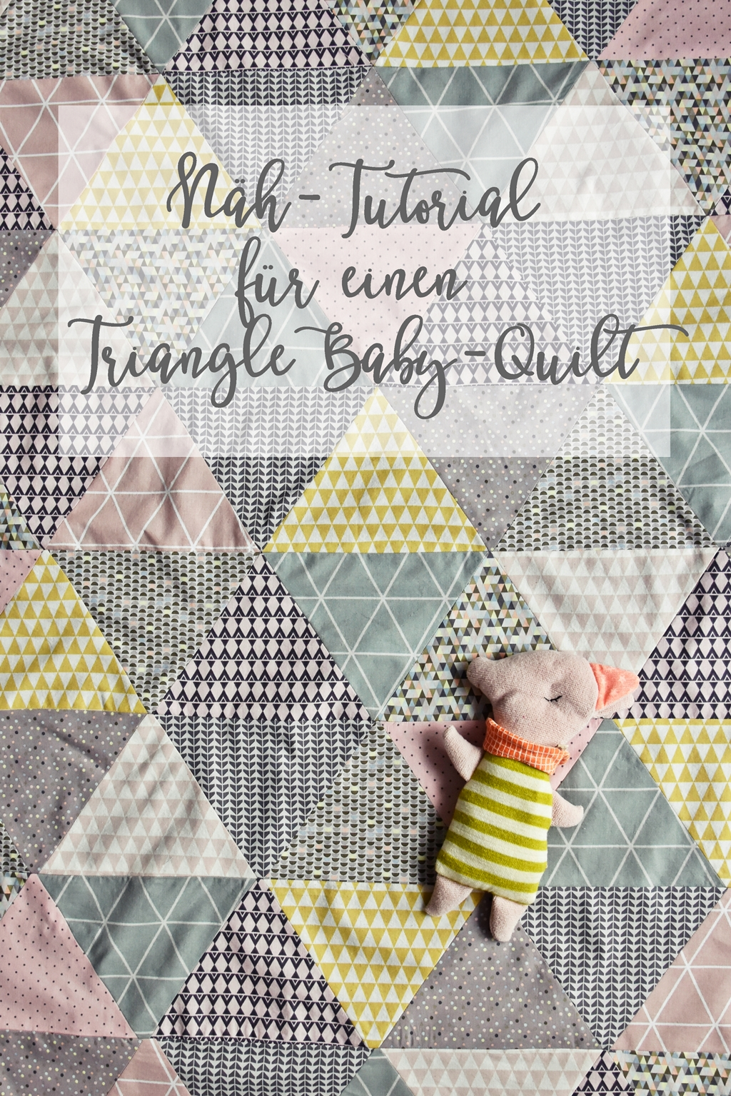 triangle baby quilt n h anleitung babydecke mit dreieck. Black Bedroom Furniture Sets. Home Design Ideas